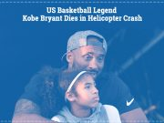 Basketball Legend Kobe Bryant Dead in Helicopter Crash