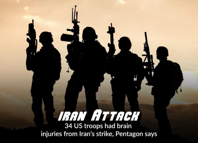 34 US Troops have Suffered TBI in Iran Attacks