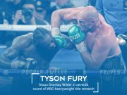 Fury beats Wilder in 7 Round Epic for the WBC Crown in Heavyweight Rematch