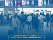 Coronavirus: Australia Orders All Arrivals to Self-Isolate for Two Weeks