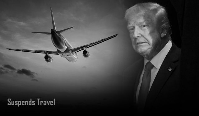 Trump Suspends Travel with Europe
