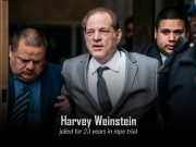 Weinstein Behind Bars for 23 Years after Proven Guilty