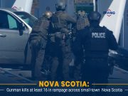Gunman Kills at least 16 in a Shooting Spree in Nova Scotia