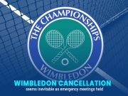 All England Club: Wimbledon Cancellation Coming after Latest Meetings